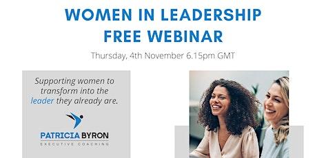 Free Webinar 'Women in Leadership' tickets