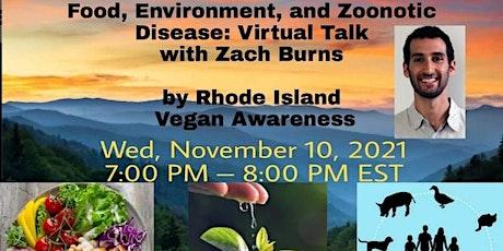Food, Environment, and Zoonotic Disease: Virtual Talk tickets