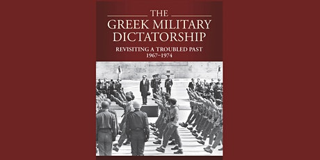 The Greek Military Dictatorship: Revisiting a Troubled Past, 1967-1974 tickets