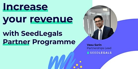 Increase your revenue with SeedLegals Partner Programme tickets