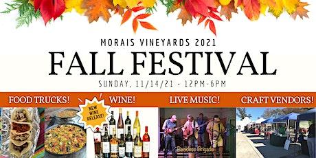 Morais Vineyards 2021 Fall Festival! tickets