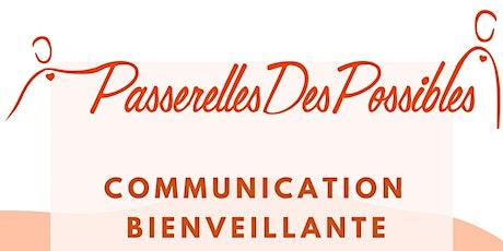 Communication bienveillante - Atelier découverte tickets