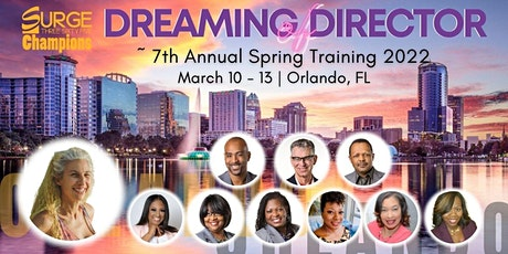 Dreaming of Director ~ 7th Annual Spring Training tickets