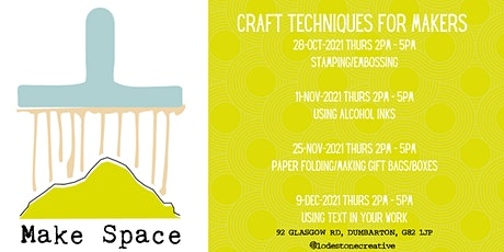 Make Space - Creative workshops for Makers tickets