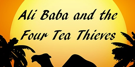 Ali Baba and the four tea thieves tickets