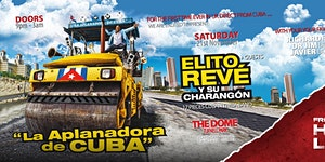 ELITO REVE Y SU CHARANGON LIVE CONCERT @ THE DOME...