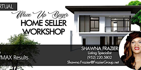 Move up Buyer, Home Seller Workshop tickets
