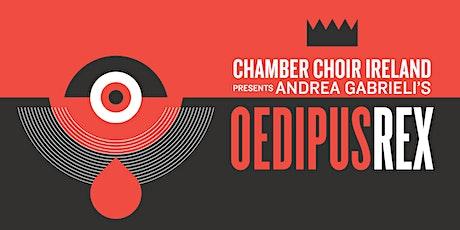 Andrea Gabrieli's Oedipus Rex | Online Concert tickets