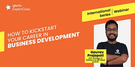 GEC International - How to Kickstart Your Career in Business Development tickets