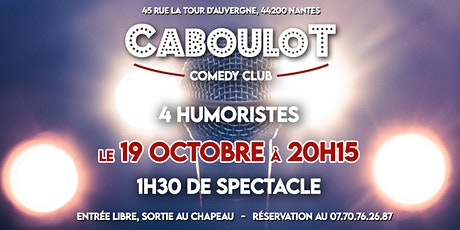 Caboulot Comedy Club #6 billets
