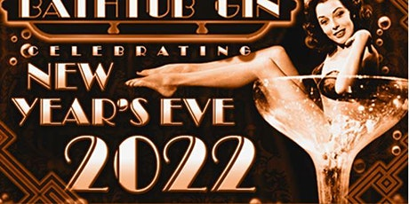 Bathtub Gin New Years Eve Party 2022 tickets