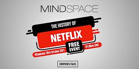 The History of Netflix - Mindspace Event biglietti