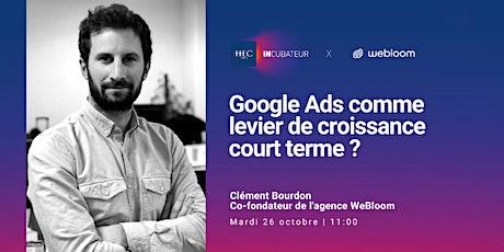 Google Ads comme levier de croissance court terme ? billets