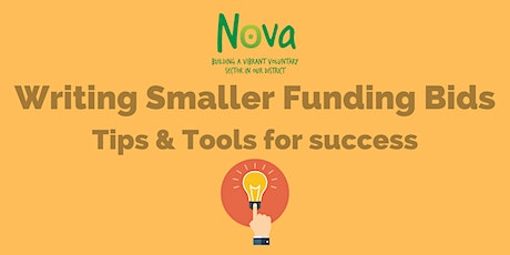 Writing Smaller Funding Bids - Tips and Tools for success tickets