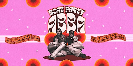 ABBA Boat Party with FREE PopWorld After Party! tickets