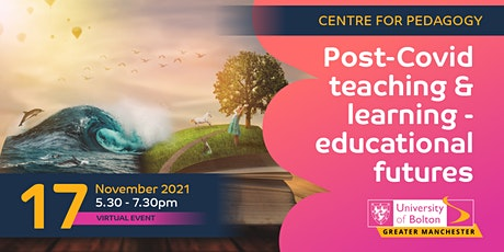 Post-Covid Teaching and Learning- Educational Futures tickets