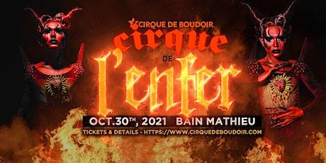 Cirque De Boudoir's Cirque De L'Enfer tickets