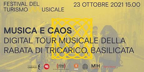 DIGITAL TOUR MUSICALE DELLA RABATA DI TRICARICO, Basilicata / TUM_Festival biglietti