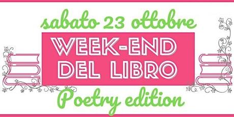 WEEK END DEL LIBRO - Poetry edition biglietti