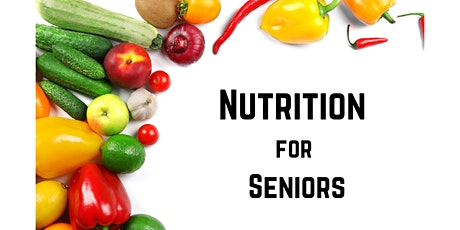 Nutrition for Seniors tickets