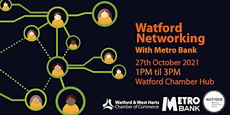 Metro Bank Watford Networking tickets