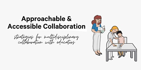 Accessible & Approachable Collaboration (CEU Event) tickets