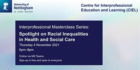 Interprofessional Masterclass: Racial Inequalities in Health & Social Care tickets