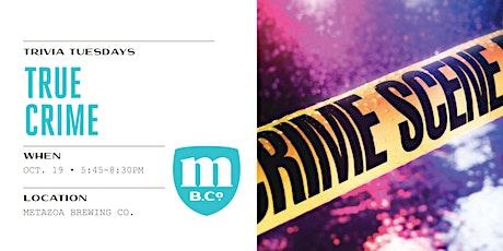 True Crime Trivia tickets