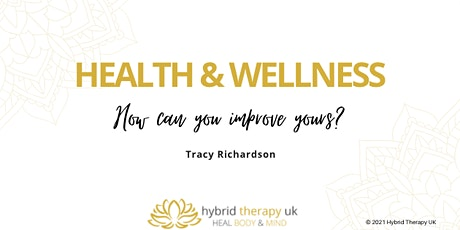 Health & wellness- how can you improve yours? tickets
