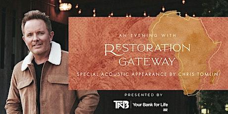 TFNB Presents - An Evening with Restoration Gateway tickets