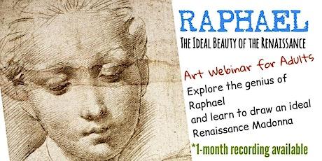 Raphael - Online Art Class for Adults tickets
