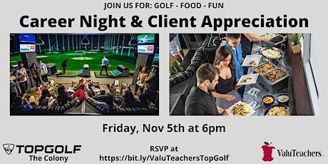 Career Night/Client Appreciation at Top Golf tickets