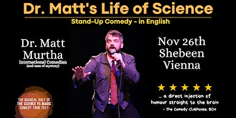 Dr. Matt's Life of Science - Stand Up Comedy in English Vienna tickets