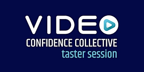 Video Confident Collective taster session tickets