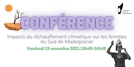 Impact du réchauffement climatique sur les femmes du Sud de Madagascar tickets