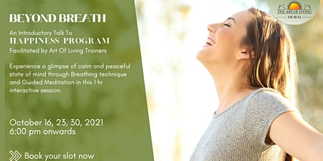 Beyond Breath: An Introductory Talk To  Happiness Program tickets