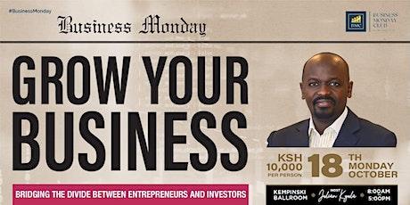 BMC presents: GROWING YOUR BUSINESS. Entrepreneurs & Investors Edition. tickets