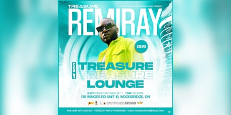Remiray at Treasure lounge tickets