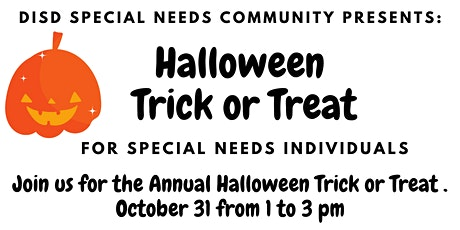 Halloween Trick or Treat for Special Needs Individuals from Dickinson ISD tickets
