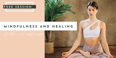 MINDFULNESS AND HEALING tickets