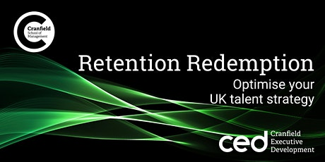 Retention Redemption: Optimise your UK talent strategy tickets