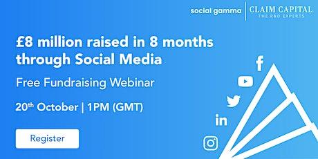 £8m raised in 8 months: Fundraising through Social Media Webinar tickets