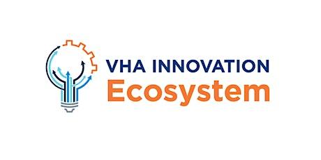 VHA Innovation Ecosystem: Engaging HealthTech Entrepreneurs tickets