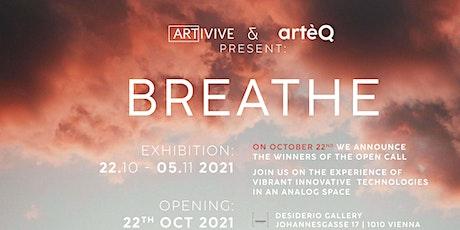 ARTIVIVE x ARTÈQ present BREATHE Tickets