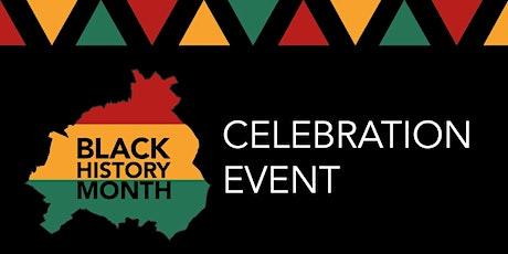 Black History Month 2021 - Celebration Event tickets