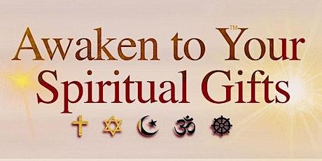 Awaken to Your Spiritual Gifts November 10 2021 tickets