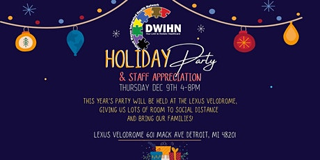 DWIHN Holiday Party Staff Appreciation Event tickets