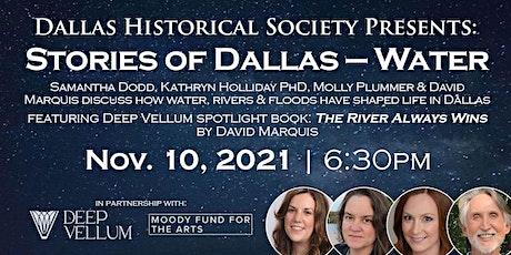 Deep Vellum Book Series: Stories of Dallas - Water tickets