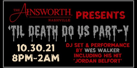 'Til Death Do Us Part-y - The Ainsworth's Halloween Party tickets
