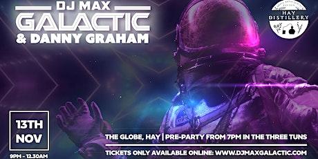 DJ Max Galactic @ The Globe tickets